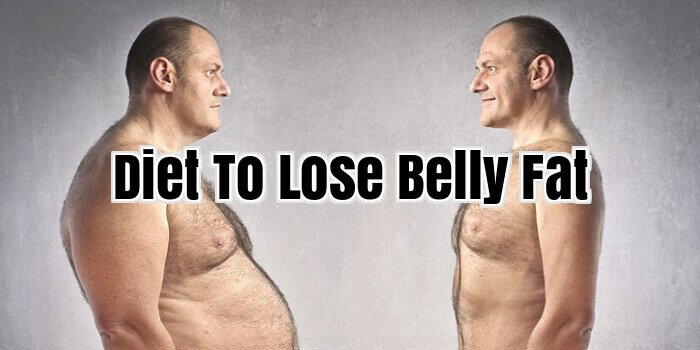 Diet To Lose Belly Fat
