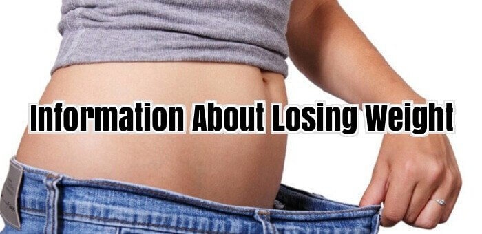 Information About Losing Weight