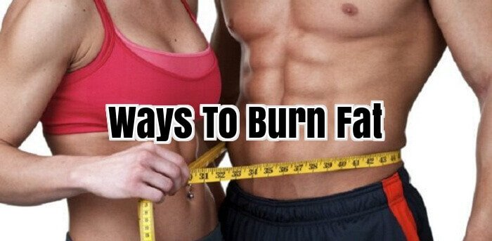 Ways To Burn Fat